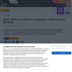 [Best-of] Les meilleures campagnes média de cette fin 2018