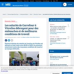 Les salariés de Carrefour à Vitrolles débrayent pour des embauches et de meilleures conditions de travail