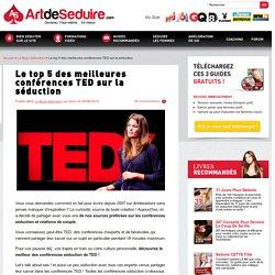 Le top 5 des meilleures conférences TED sur la séduction