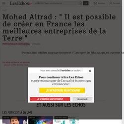"""Mohed Altrad : """" Il est possible de créer en France les meilleures entreprises de la Terre """", Success Story"""