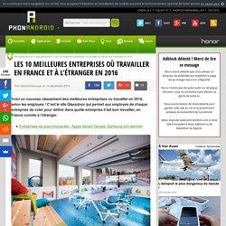 Les 10 meilleures entreprises où travailler en France et à l'étranger en 2016