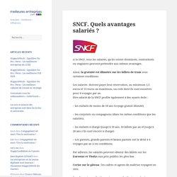SNCF. Quels avantages salariés ? – Meilleures-entreprises.com – Le Blog