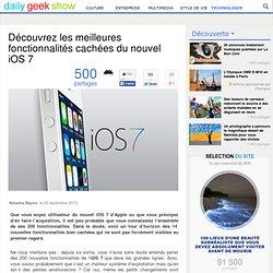Découvrez les meilleures fonctionnalités cachées du nouvel iOS 7