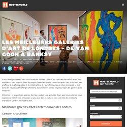 Les meilleures galeries d'art de Londres - de Van Gogh à Banksy