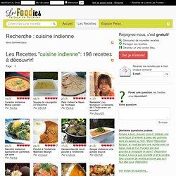 Les Foodies - Les meilleures recettes de cuisine par de vrais gourmands ! - Recherche : cuisine indienne