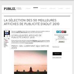 La sélection des 50 meilleures affiches de publicité d'Aout 2010