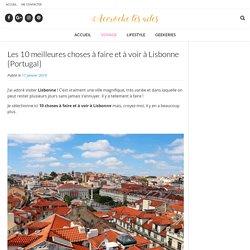 Les 10 meilleures choses à faire et à voir à Lisbonne {Portugal} - Accroche tes ailes