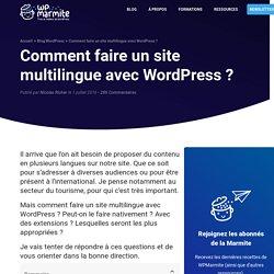 Quelles sont les meilleures extensions multilingues WordPress ?