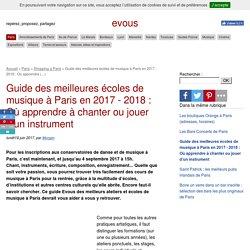 Guide des meilleures écoles de musique à Paris en 2017 - 2018 : Où apprendre (...) - evous