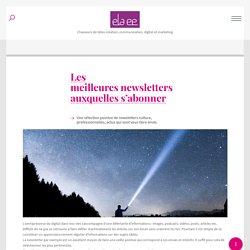 Les meilleures newsletters auxquelles s'abonner