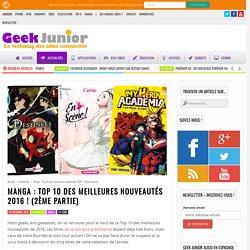 Manga : Top 10 des meilleures nouveautés 2016 ! (2ème partie) - Geek Junior -