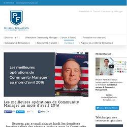 Les meilleures opérations de Community Manager au mois d'avril 2016
