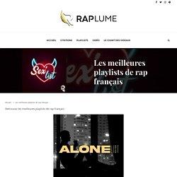 Les meilleures playlists rap français sur Spotify, Deezer & Apple - Raplume