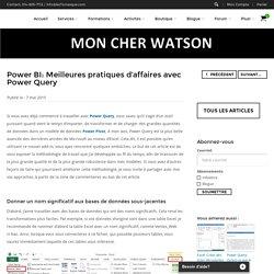 Power BI: Meilleures pratiques d'affaires avec Power Query