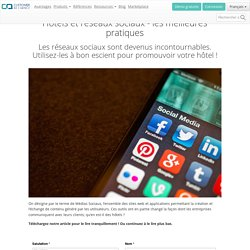 Hôtels et réseaux sociaux : les meilleures pratiques