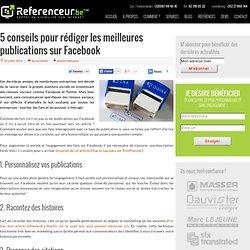 5 conseils pour rédiger les meilleures publications sur Facebook