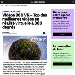 Vidéos 360 VR - Top des meilleures vidéos en réalité virtuelle à 360 degrés
