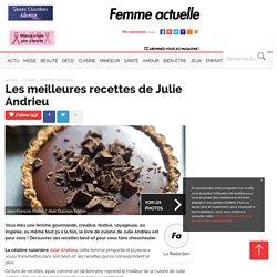 Les meilleures recettes de Julie Andrieu