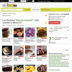 LES MEILLEURES RECETTES DE BISCUITS CHOCOLAT