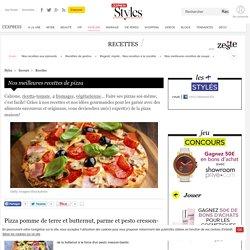Nos meilleures recettes de pizza - L'Express Styles