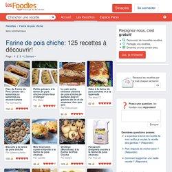 LES MEILLEURES RECETTES DE FARINE DE POIS CHICHE