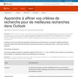 Apprendre à affiner vos critères de recherche pour de meilleures recherches dans Outlook - Outlook