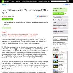 Les meilleures séries TV: programme 2016 - 2017
