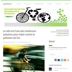 Le vélo est l'une des meilleures solutions pour lutter contre la pollution de l'air