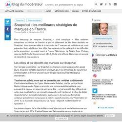 Snapchat : les meilleures stratégies de marques en France - Blog du Modérateur