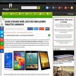 Guide d'achat Noël 2015 des meilleures tablettes Android