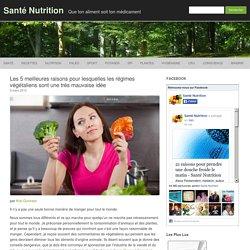 Les 5 meilleures raisons pour lesquelles les régimes végétaliens sont une très mauvaise idée