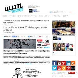 Les meilleurs voeux 2014 des agences de publicité