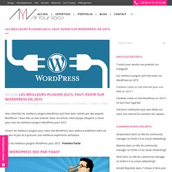 Les meilleurs plugins qu'il faut avoir sur WordPress en 2015