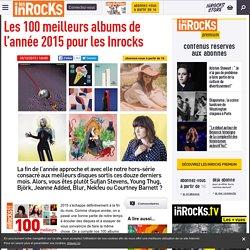 Les 100 meilleurs albums de l'année 2015 pour les Inrocks