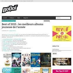 Best of 2015 : les meilleurs albums jeunesse de l'année