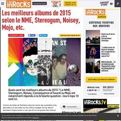 Les meilleurs albums de 2015 selon le NME, Stereogum, Noisey, Mojo, etc.