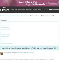 La liste de meilleurs alternatives iMovie pour Windows