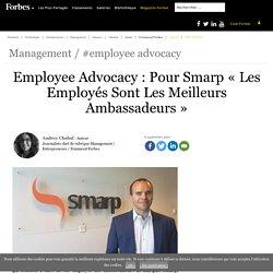 Employee Advocacy : Pour Smarp « Les Employés Sont Les Meilleurs Ambassadeurs »