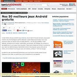 Nos 65 meilleurs jeux Android gratuits