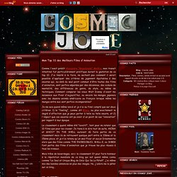 Mon Top 10 des Meilleurs Films d'Animation - Cosmic Joke