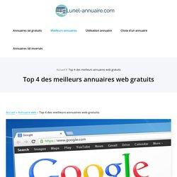 Top 4 des meilleurs annuaires web gratuits Sélection des 4 meilleurs annuaires web gratuits