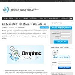 Les 10 meilleurs Trucs et Astuces pour Dropbox