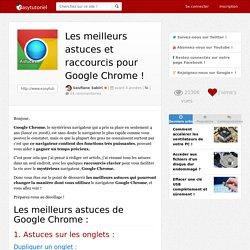 Les meilleurs astuces et raccourcis pour Google Chrome