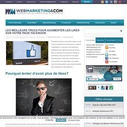 Les meilleurs trucs pour augmenter les likes sur votre page Facebook
