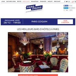 Les meilleurs bars d'hôtels à Paris