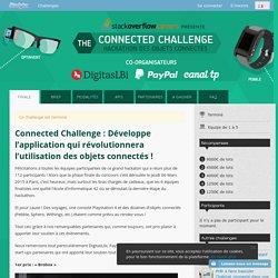 Connected Challenge : Développe l'application qui révolutionnera l'utilisation des objets connectés !