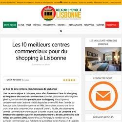 Les 10 meilleurs centres commerciaux de Lisbonne pour du shopping en 2018