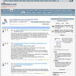 Cours, articles et tutoriels sur les APIs et outils de développement pour le langage de programmation Java