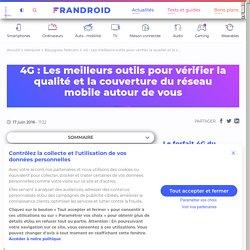 4G : Les meilleurs outils pour vérifier la qualité et la couverture du réseau mobile autour de vous - Frandroid