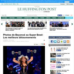 Big brother 2.0 : Photos de Beyonce au super bowl (Effet Streisand)